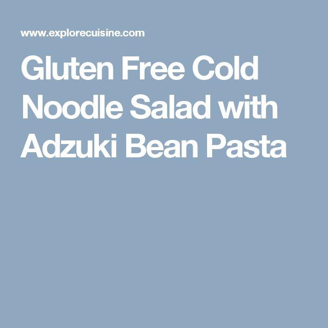 Gluten Free Cold Noodle Salad with Adzuki Bean Pasta
