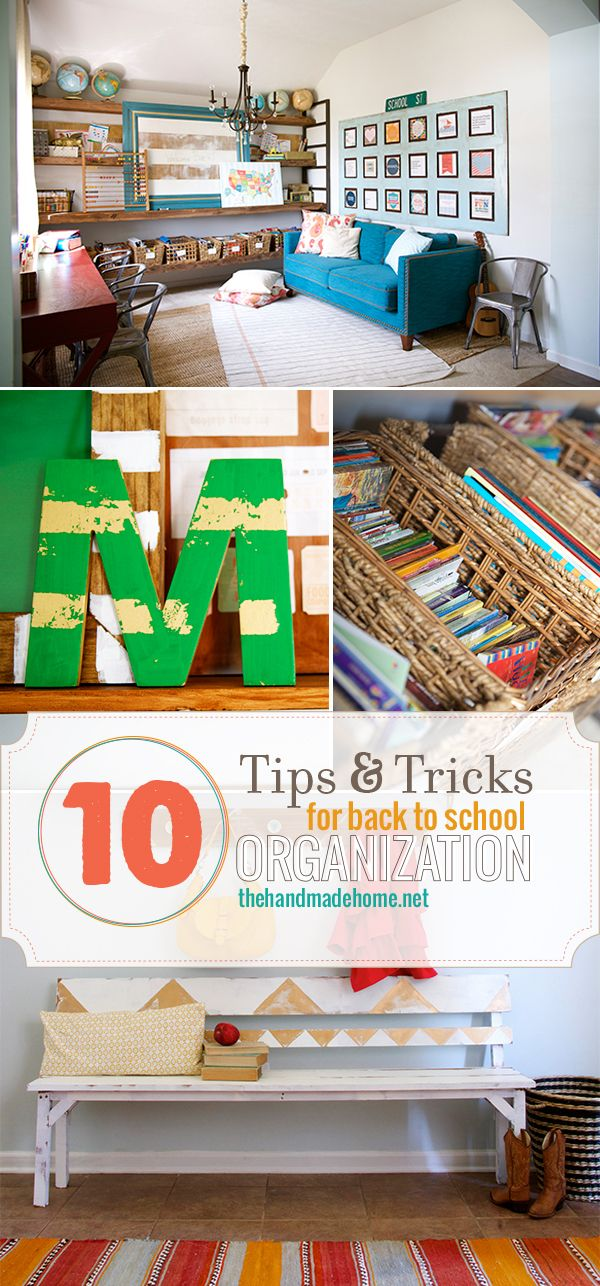 10 tips for back to school organization | the handmade home | so much great diy inspiration in these photos.