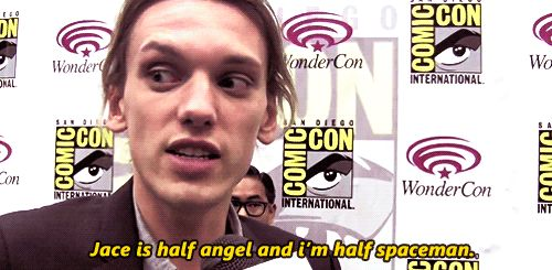 Jamie Campbell Bower everyone, when asked what is the difference between himself and Jace.