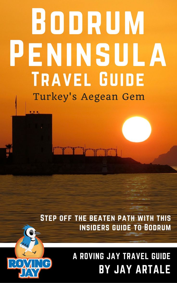Bodrum Peninsula Travel Guide: Turkey's Aegean Gem by Jay Artale. New Cover Design. http://www.bodrumpeninsulatravelguide.co.uk/