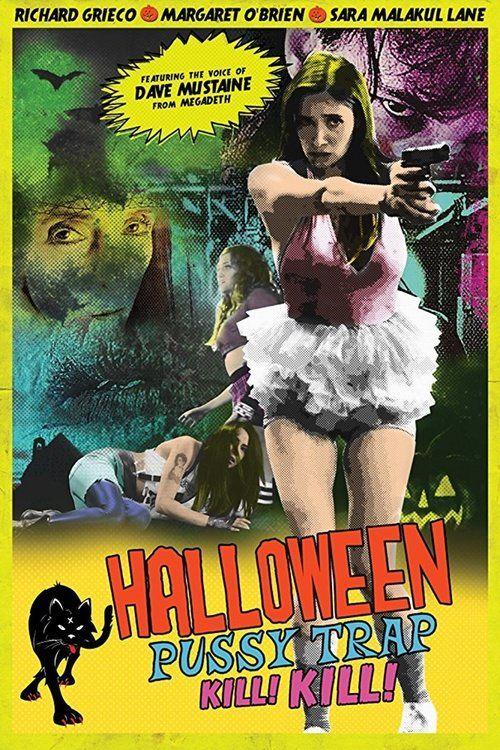 Halloween Pussy Trap Kill! Kill! Full Movie Online 2017