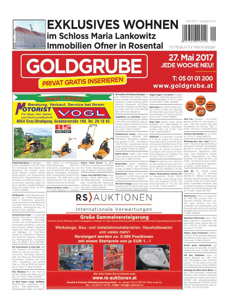Privat Gratis Inserieren auf www.goldgrube.at http://webkiosk.goldgrube.at/de/document/view/58579611/goldgrube-ausgabe-21-17