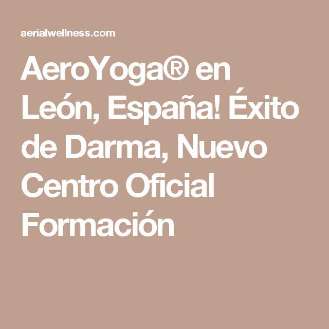CURSOS AEROYOGA® AEROPILATES® EN #LEON, #ESPAÑA! #AEROYOGA #aeropilates #aeroyogaoficial #aeropilatesoficial #cursosaeroyoga #cursosaeropilates #aeropilatescursos #pilates #pilatescursos #aeroyogaleon #castillayleon #burgos #segovia #valladolid #zamora #galicia #asturias #gijon #santander #aeroyogadonosti #donosti #vigo #airyoga #tendencias #prensa #television #articulos #rafaelmartinez #darma #wellness #belleza #bienestar #salud #yogaaerien #aeropilatesmadrid #aeropilatesbrasil