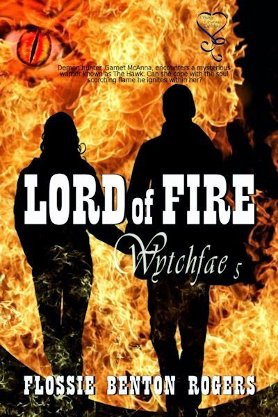 Lord of Fire Flossie Benton Rogers