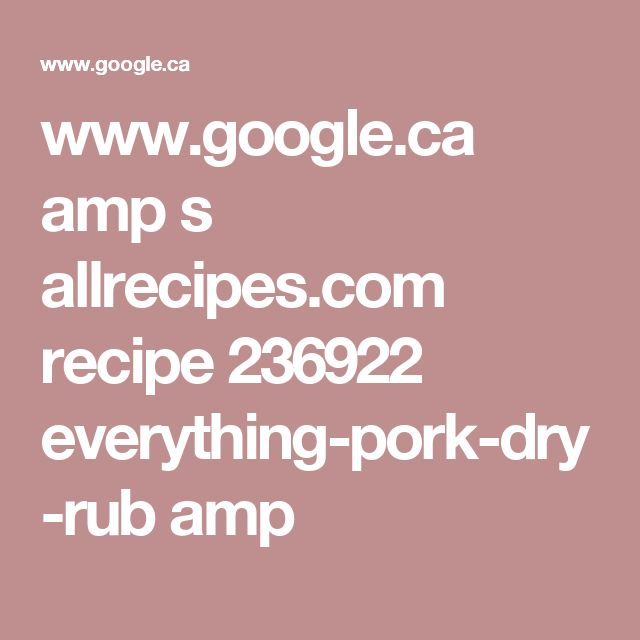 www.google.ca amp s allrecipes.com recipe 236922 everything-pork-dry-rub amp