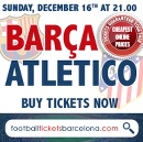 Buy tickets for FC Barcelona vs Atletico Madrid on Sunday 16th of December #FCBlive