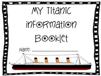 Titanic Information Booklet $ *Titanic Stats *What's On Board? *Survival Stats *Timeline on construction *Timeline on the disaster *Blank page for Fun Facts