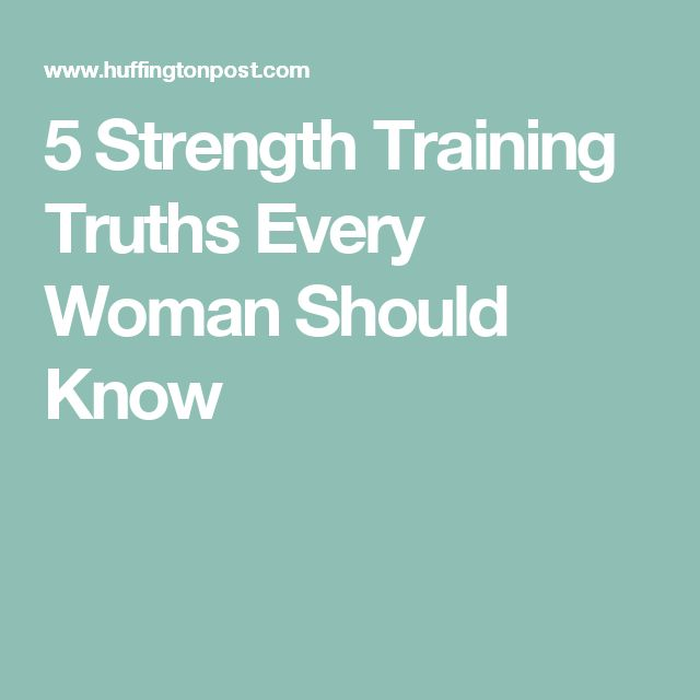 5 Strength Training Truths Every Woman Should Know