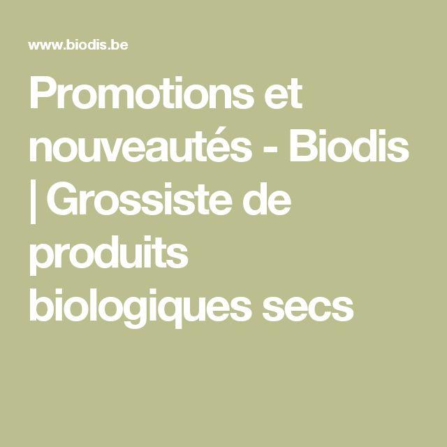 Promotions et nouveautés - Biodis | Grossiste de produits biologiques secs