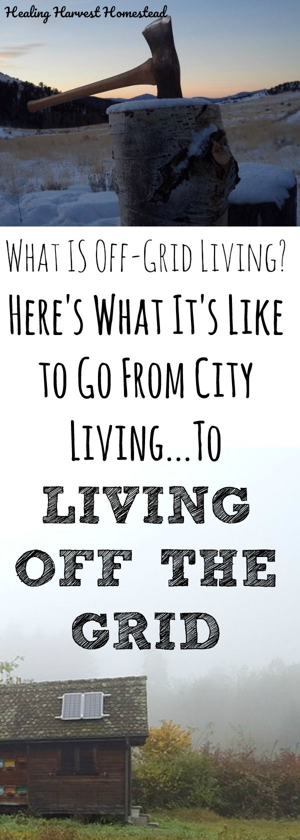 """What is it REALLY like to live off grid? And what, actually does living """"off-grid"""" mean? Find out about the challenges and joys of moving from city living to being off the grid---- #OffGrid #LivingOffGrid"""