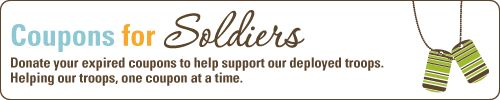 Coupons for Soldiers donation program-  Military personnel living overseas can redeem manufacturer's coupons up to six months past the expiration date at on-base stores.
