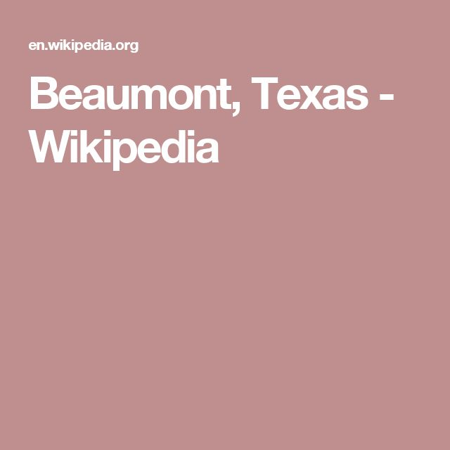 Beaumont, Texas - Wikipedia