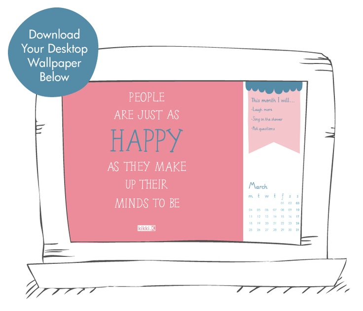 Our Collaborative Happiness Project focus for this month is titled, Attitude Audit. Have fun this month, assess your outlook on life and be open to changing it for the better. This inspiring desktop wallpaper is here to help you on your happiness journey.