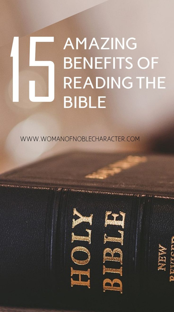 Reading the Bible. 15 benefits of reading the Bible to nourish your spirit and soul and renew your faith. With scripture references. #Bible #Biblereading #benefitsofreadingtheBible #Christian #Christianity #Christianwoman #Christianwomen #Proverbs31woman #proverbs31wife #proverbs31 #Scripture #Bibleverses