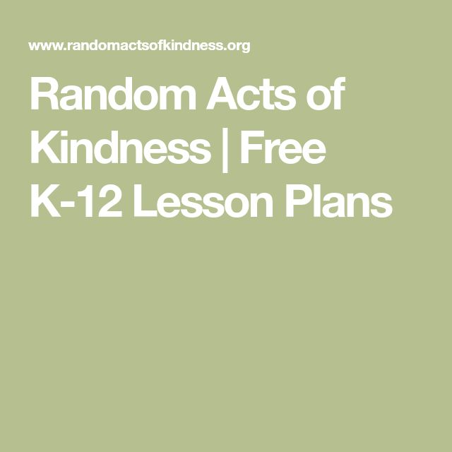 Random Acts of Kindness | Free K-12 Lesson Plans