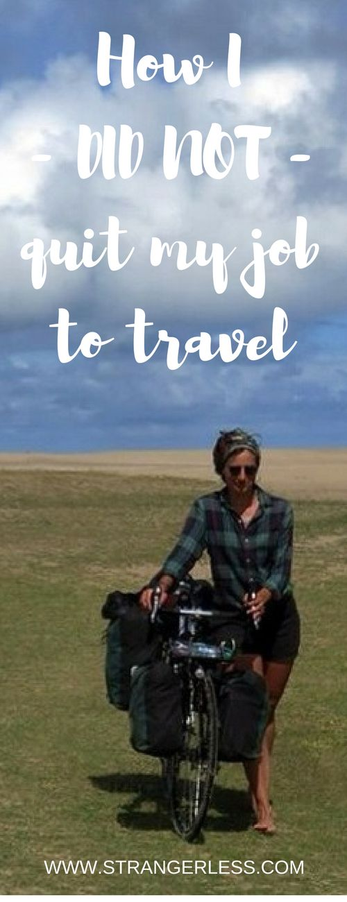 """In probably about 80% of #travel #blogs in this world there's that article called """"How I quit my job to travel"""". However, that's not what this article is about. Because, I did not quit my #job to #travel."""