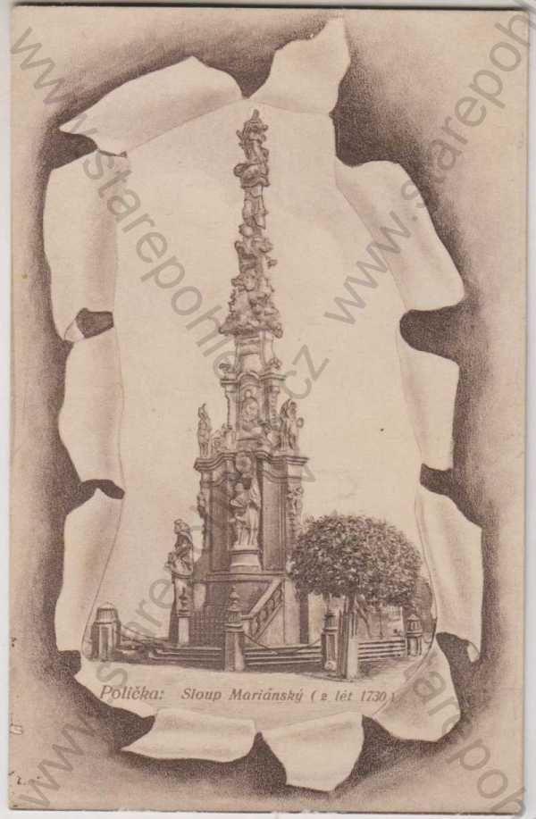 - Polička: Sloup Mariánský (z lét 1730)