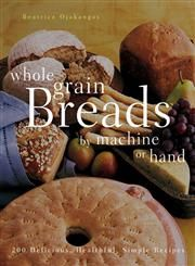"""""""Possibly the best such Bread book on the market . . . every recipe a winner."""" - New York Times     This accessible book gives new and experienced bakers the freedom and flexibility they need to make excellent homemade loaves, with more than 190 Recipes that range from a simple Sourdough Bread to a fancy Finnish Cardamom Coffee Braid. Celebrated as a """"reliable and inventive recipe writer"""" by Publishers Weekly, Beatrice Ojakangas shares four ways to make each delicious whole-grain recipe…"""