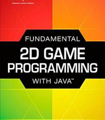 Fundamental 2d Game Programming With Java PDF