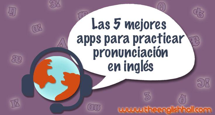 ¿Tienes dificultades con la pronunciación en inglés o dudas con algunas palabras? En estas apps para practicar pronunciación encontrarás la solución.
