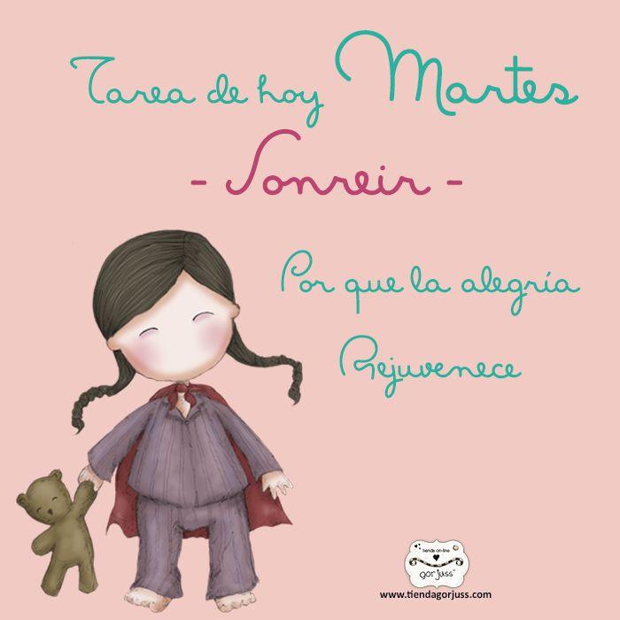 Hoy martes tan solo tienes una tarea, Sonreir :) TiendaGorjuss.com