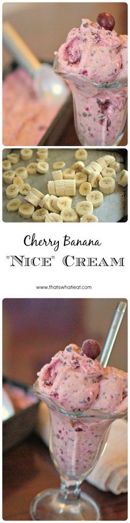 Cherry Banana Nice Cream – That's What I Eat