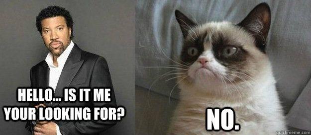 Lionel Richie? #GrumpyCat