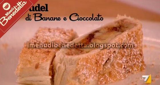 Strudel Banane e Cioccolato di Benedetta Parodi