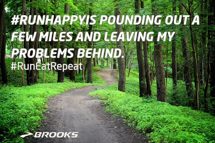 #RunHappyIs pounding out afew miles nad leaving my problems behind. -@Elena Navarro Blog