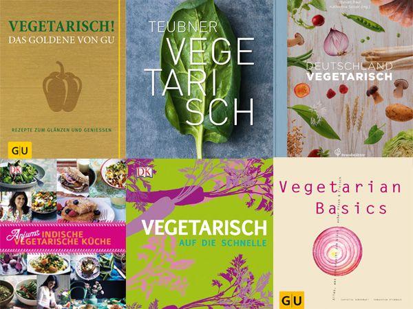 7 vegetarische Kochbücher, die Sie unbedingt besitzen sollten | eatsmarter.de