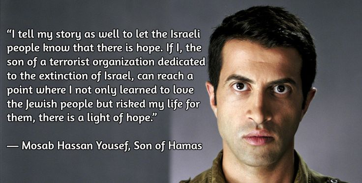 Mosab Hassan Yousef and Ron Brackin is an autobiography by the oldest son of a founding member of Hamas, detailing his collaboration with Israel.