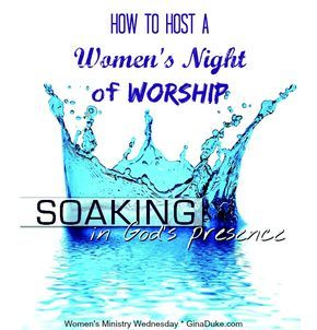 There is something special about women coming together and singing their hearts out to the Lord in one mind and in one accord.  If you would like to plan a night of worship for your women, click and go to GinaDuke.com.  | women's ministry |women's ministry event |