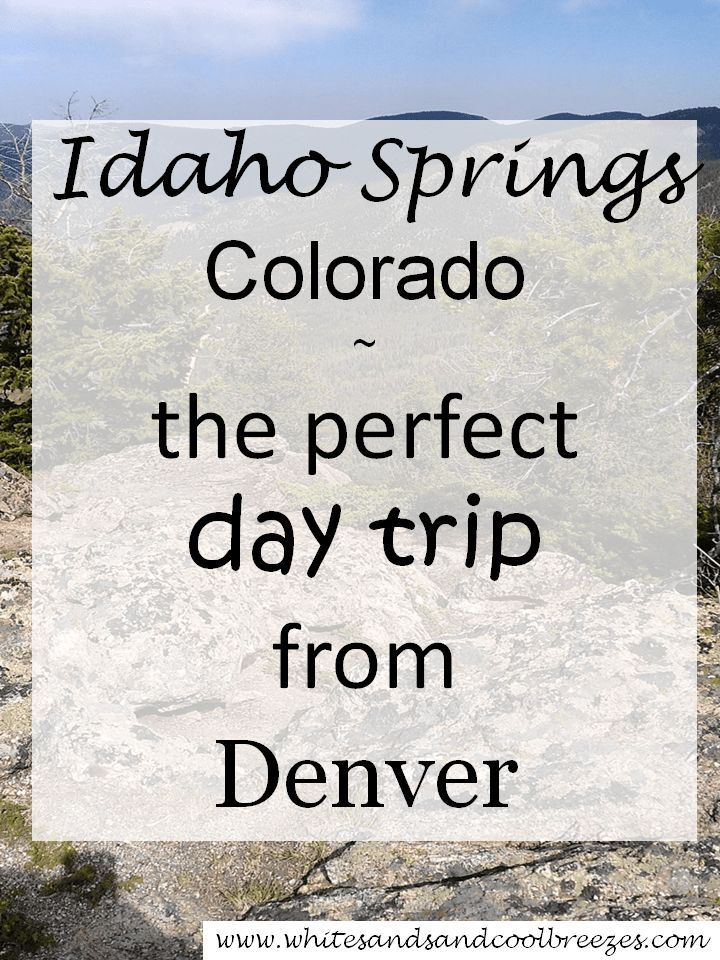Idaho Springs, Colorado - The Perfect Day Trip from Denver. How to take the Perfect day trip from Denver. Have a day in Denver and want to try something new? Want to explore outside of the Denver area but don't want to have to travel too far? Well, I have a perfect day trip from Denver for you to consider! #colorado #travel #adventuretravel
