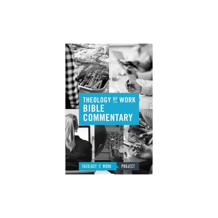Theology of Work Bible Commentary (Paperback)