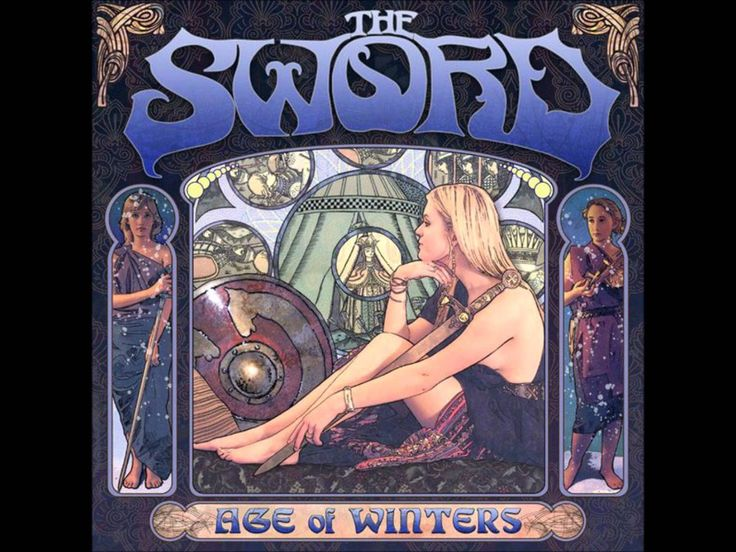 The Sword - Age Of Winters  Genre: Modern vintage metal; similar to High on Fire, Sabbath, Tool, Motorhead