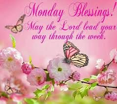 Image result for monday morning blessing images
