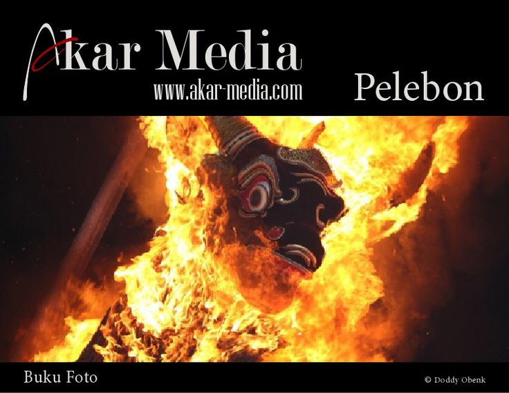 Akar Media Photo Book Pelebon,Cremation Ceremony, is a funeral ritual performed in Bali to send the deceased to the next life. //wiki.