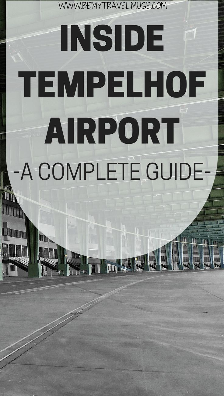 A guide to the Tempelhof Airport in Germany | Tempelhof Airport tour | Abandoned airport | Berlin Germany travel tips | Best Berlin day trips | Berlin things to do | cool things to see in Berlin | Be My Travel Muse #TempelhofAirport