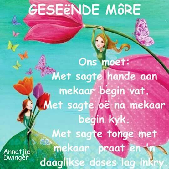 Good Morning Everyone In Afrikaans : Best images about good morning wishes on pinterest
