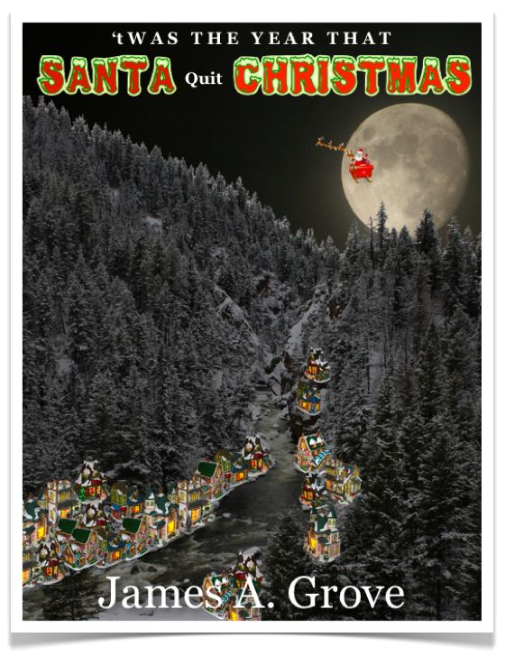 """""""'tWas the year that Santa quit Christmas"""" (my personal images are used in my #audio #ebooks for #Children 3-7 and #Illustrative #Poetry, available at: https://itunes.apple.com/ca/book/twas-year-that-santa-quit/id1161025863?mt=11 and www.jamesagrove.ca)"""