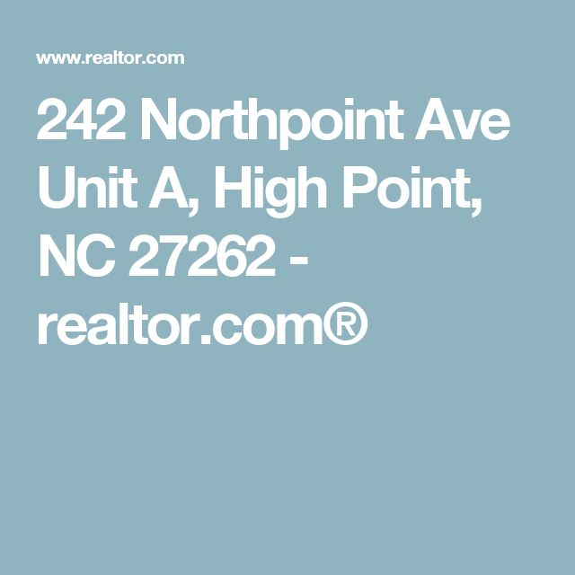 242 Northpoint Ave Unit A, High Point, NC 27262 - realtor.com®