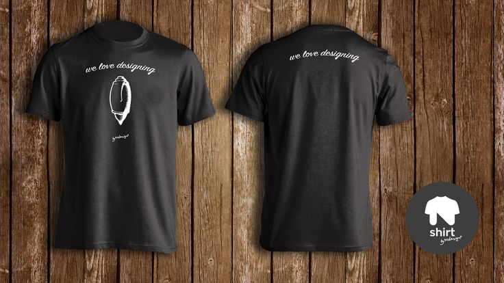 """We love Designing"" TShirt, available with  two printing options, all the design on the front of the TShirt or you can ""brake"" it on the two sides."