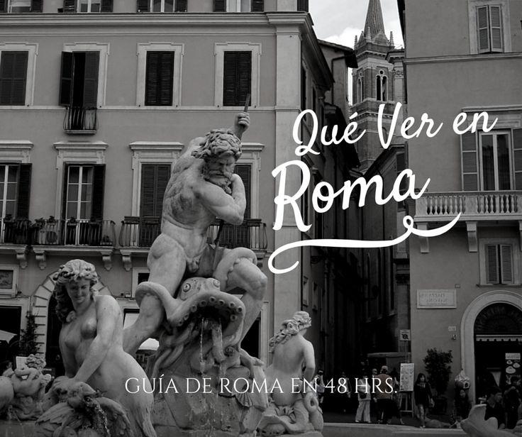 Qué hacer y visitar en un fin de semana en Roma. Muchas ideas para un itinerario completísimo por lo más importante que ver en la Ciudad Eterna