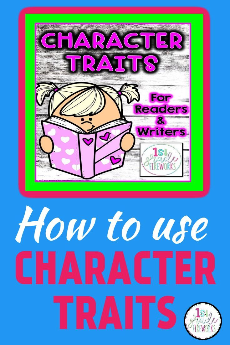 Character Traits For Readers Writers Text Evidence Writing Reading Writing [ 1102 x 735 Pixel ]