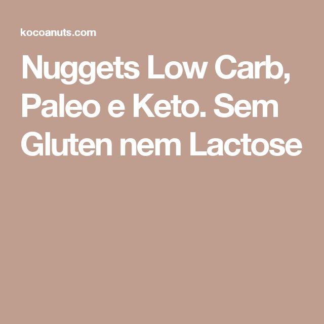 Nuggets Low Carb, Paleo e Keto. Sem Gluten nem Lactose
