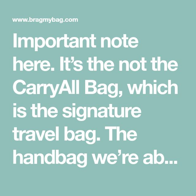 Important note here. It's the not the CarryAll Bag, which is the signature travel bag. The handbag we're about to talk about, is the Louis Vuitton Carry All Bag. This is a complete new handbag and …
