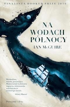 Na Wodach Północy - Ian McGuire - ebook - Legimi online