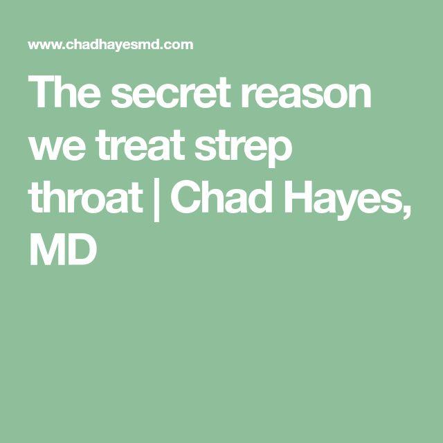 The secret reason we treat strep throat | Chad Hayes, MD