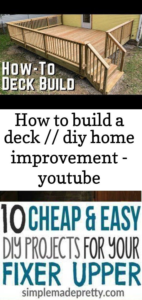 How To Build A Deck Diy Home Improvement Youtube Build Deck