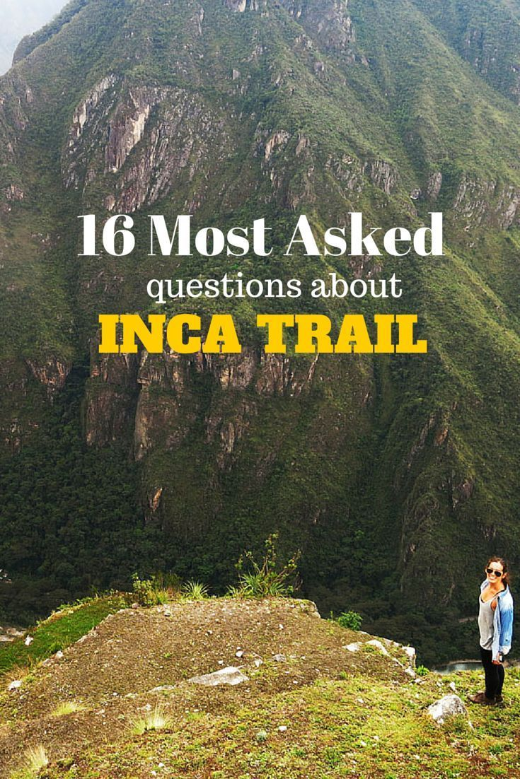 Travel tips l 16 Most Asked Questions About The Inca Trail - Alfonso Repoli